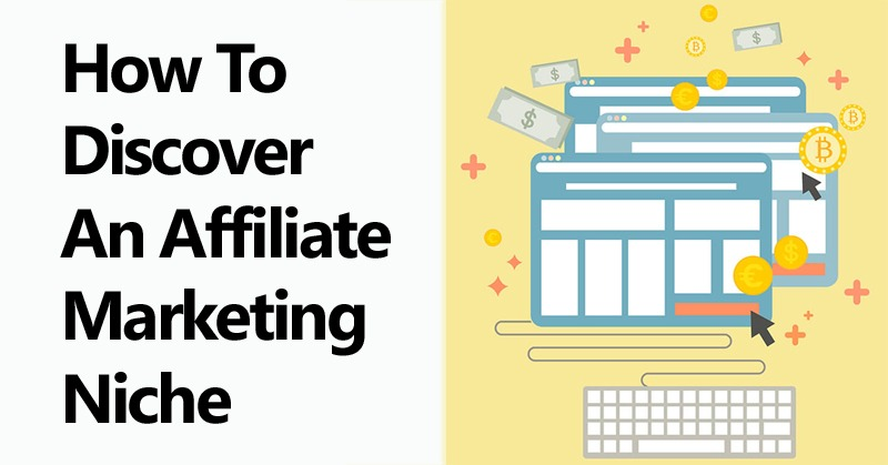 How to Discover an Affiliate Marketing Niche