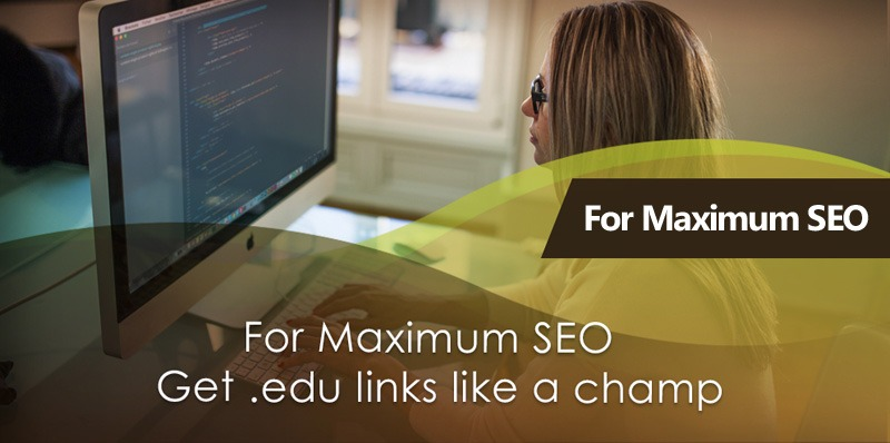 For Maximum SEO Get .edu Links Like A Champ