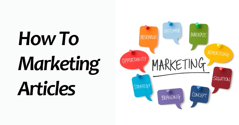 How To Marketing Articles
