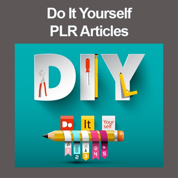 do it yourself plr articles